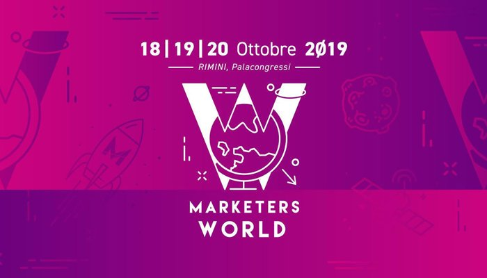 Marketers World: dal 18 al 20 ottobre